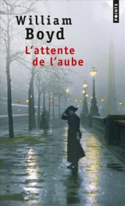 William Boyd - L'attente de l'aube