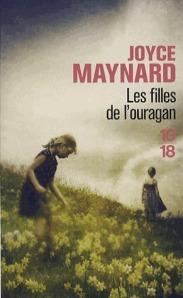 Joyce Maynard - Les filles de l'ouragan