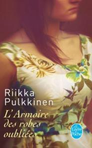 Riikka Pulkkinen - L'armoire des robes oubliées