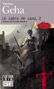 Thomas Geha - Le sabre de sang 2