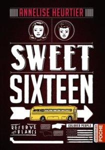 Annelise Heurtier - Sweet Sixteen